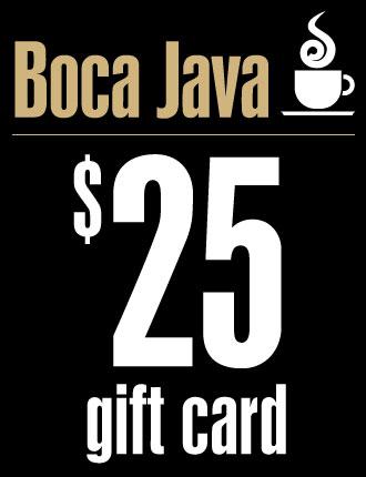 $25 Boca Java Gift Card