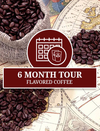Flavored Coffee of the Month Club - 6 Months